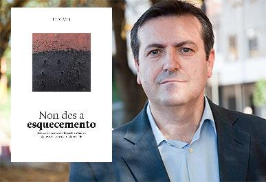 """Presentación do libro: """"Non des a esquecemento"""" de Luís Bará Torres"""