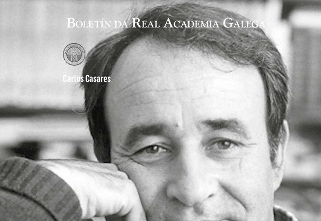 O 'Boletín da Real Academia Galega' xunta máis de trinta olladas á vida e o legado de Carlos Casares