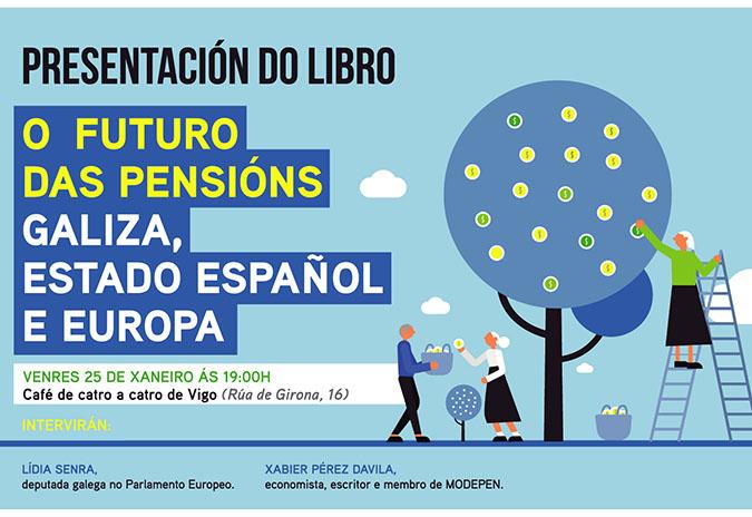 Presentación do libro 'O futuro das pensións', este venres en Vigo e o sábado na Estrada