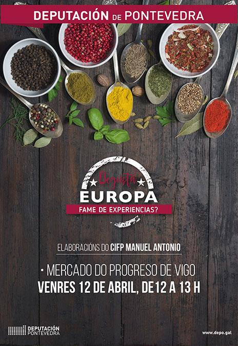 """Degusta Europa"" chega esta semana á provincia da man do centro Manuel Antonio de Vigo"