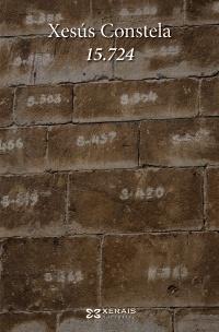 15.724, Xesús Constela (Xerais, 2012)