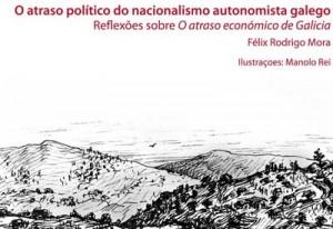 """Presentación de """"O atraso político do nacionalismo autonomista galego"""""""