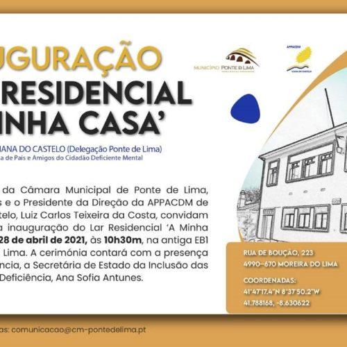 """Ponte da Lima inaugura o Lar Residencial """"A Minha Casa"""" da APPACDM"""