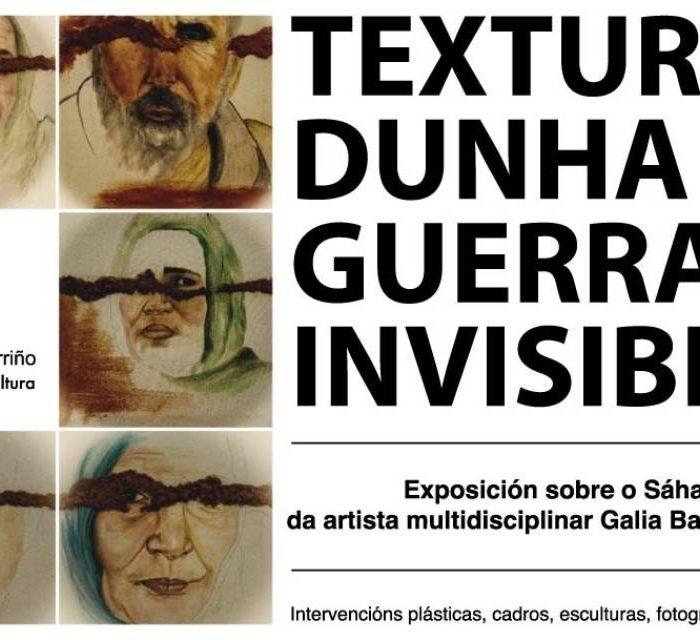 """O Porriño recibe a exposición """"Texturas dunha guerra invisible"""" sobre o conflito saharauí"""