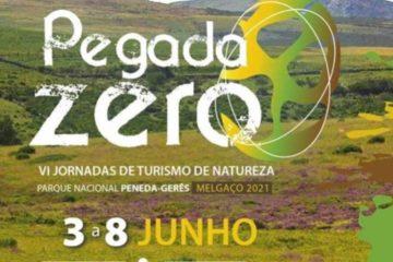 """Pegada Zero"", VI Jornadas de Turismo de Natureza Melgaço 2021"