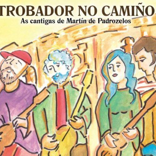 Martín de Padrozelos ou as Orixes da Lírica Medieval Galega